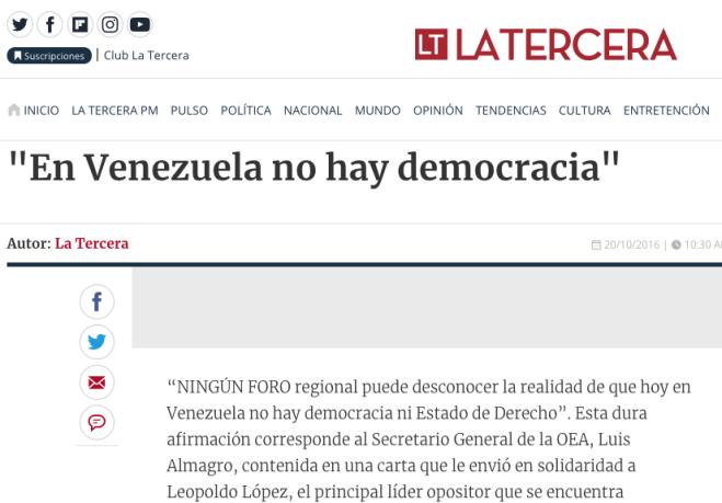 Y es claro para mí que Venezuela no tiene una democracia. Pero agrego que los demás países -entre ellos Chile- tampoco la tienen.